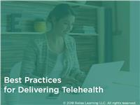 Best Practices for Delivering Telehealth