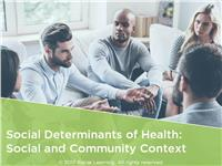 Social Determinants of Health: Social and Community Context