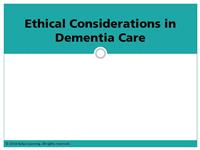 Ethical Considerations in Dementia Care